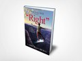 "Book Cover Design - Choose the ""Right"" by Larry Alan Brown"